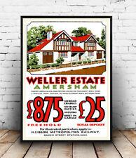 Weller Estate Amersham  : Vintage advertising , Wall art ,poster, Reproduction.