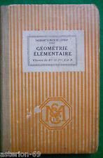 GEOMETRIE ELEMENTAIRE 4E 3E:VACQUANT MACE DE LEPINAY  MASSON 1926