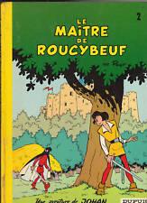 Johan et Pirlouit 2. Le Maître de Roucybeuf. PEYO 1974