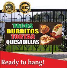 Tacos Burritos Tortas Quesadillas Banner Vinyl /Mesh Banner Sign Flag Many Sizes