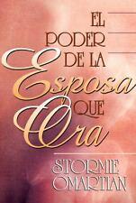 Poder de La Esposa Que Ora, El: Power of a Praying Wife the (Spanish Edition)
