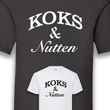Koks & Nutten Shirt T-Shirt schwarz weiß Funshirt 100% Cotton S-5XL