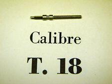 ANCIENNE TIGE DE REMONTOIR NEUVE POUR MONTRE LIP CALIBRE T18 PIECE D'ORIGINE