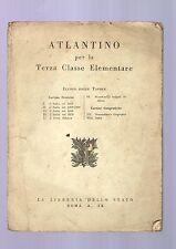 atlantino per la terza classe elementare -  1939