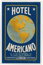 Hotel Americano LISBOA LISBON Portugal * Old Luggage Label Kofferaufkleber