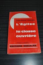 POULAIN Jean Claude - L'EGLISE ET LA CLASSE OUVRIERE