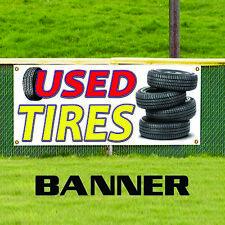 Used Tires Wheel Tire Rims Good Tread Retail Store Advertising Vinyl Banner Sign