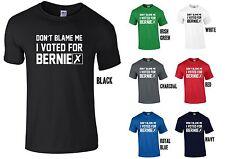 Non incolpare me ho votato per BERNIE T-Shirt-Sanders USA 2016 anti Trump Divertente