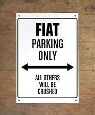 FIAT PARKING ONLY Targa cartello metallo auto metal sign car garage
