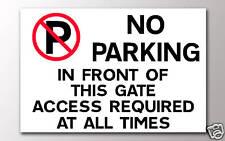 No hay aparcamiento en puertas frontales en cualquier momento se requiere acceso a