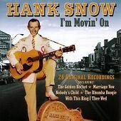 Hank Snow - I'm Movin' On [Prism] (2003)