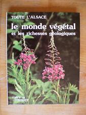 BOUDOT Toute l'Alsace. Le monde végétal et les richesses géologiques