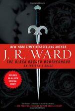 The Black Dagger Brotherhood: An Insider's Guide-J R Ward