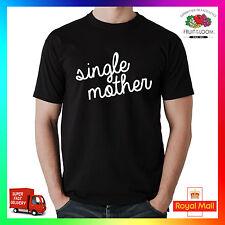 Madre single T-Shirt Tee T-Shirt Cool Carino tendenza HYPE Mum Mamma Moglie woman donna