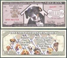 Lot of 25 BILLS - ONE MILLION RESCUE / SHELTER DOG MILLION DOLLAR NOVELTY BILL