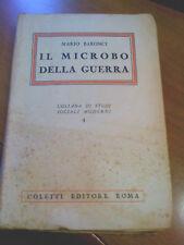 MARIO BARONCI - IL MICROBO DELLA GUERRA