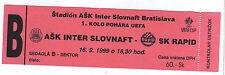 Orig.Ticket      UEFA Cup  99/00      INTER BRATISLAVA - SK RAPID WIEN  !!