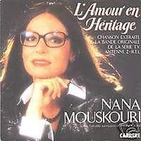 NANA MOUSKOURI L'amour en héritage 45 Tours