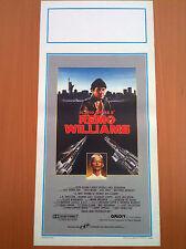 IL MIO NOME è REMO WILLIAMS locandina poster Fred Ward 1985 AK82