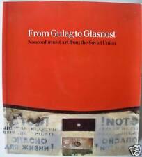 FROM GULAG TO GLASNOST,Nonconformist Art,Russian,Ukrainian,Armenian,Georgia,Esto