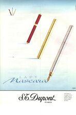 PUBLICITE 1997  DUPONT le stylo plume LADY MASCARA