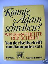 Konnte Adam schreiben? Weltgeschichte der Schrift 1972