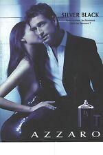 PUBLICITE ADVERTISING  2007 AZZARO parfum SILVER BLACK