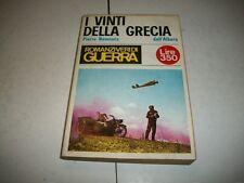 PIERRE NEMOURS:I VINTI DELLA GRECIA.ROMANZI VERI DI GUERRA N.21 DELL'ALBERO 1967