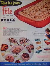 PUBLICITÉ 1959 PYREX SEDLEX LE VERRE A FEU TOUS LES JOURS FÊTE SUR VOTRE TABLE