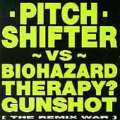 Pitch Shifter - Remix War - Biohazard Therapy Gunshot Earache NEW