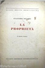 LA PROPRIETA Giacomo Soleri SEI Linea recta brevissima 1947 Economia Manuale di
