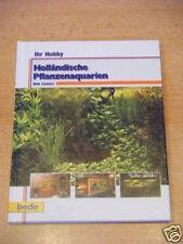 """Bede Ihr Hobby """"Holländische Pflanzenaquarien"""""""