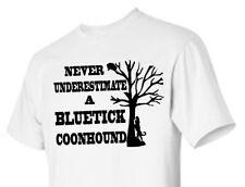 T-shirt Shirt Adult Youth Hound Dog Coonhound Coon Underestimate Bluetick