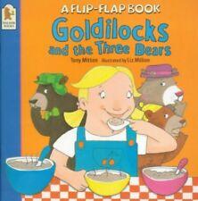 Goldilocks and the Three Bears (Flip-flap books) by Mitton, Tony Paperback Book