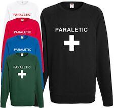 Paraletic Comedy Sweatshirt Paramedic Stag Hen Funny Top Party Drunk Joke Jumper