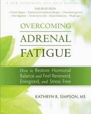 Overcoming Adrenal Fatigue (New Harbinger Self-Help Workbook), Very Good Conditi