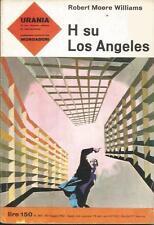 URANIA MONDADORI NUMERO 282 WILLIAMS H SU LOS ANGELES