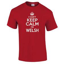 Io CAn't KEEP CALM I'M Welsh Rugby Calcio SCHERZO DIVERTENTE Sport Unisex T-Camicia