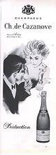 PUBLICITE ADVERTISING  1952  CH. de CAZANOVE champagne