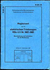 Reglement-elektrische Triebwagen-RBe 4/4-Nr. 1407-1482-