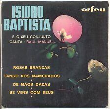 """ISIDRO BAPTISTA Vinyle 45T 7"""" EP E O SEU CONJUNTO CANTA Raul MANUEL Tango - 6150"""
