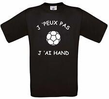 "TEE SHIRT HUMOUR ""J'PEUX PAS  J'AI HAND"""