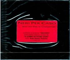 """NERI PER CASO """"... And so this is Christmas"""" CD NUOVO SIGILLATO"""