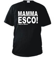 T-SHIRT MAMMA ESCO i soliti idioti maglietta MTV FELPA