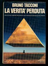 TACCONI BRUNO LA VERITA' PERDUTA MONDADORI 1972 OMNIBUS I° EDIZ.