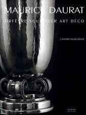 Maurice Daurat, orfèvre sculpteur Art-Deco