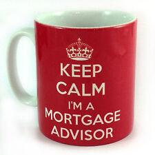 NEW KEEP CALM I'M A MORTGAGE ADVISOR GIFT MUG CUP PRESENT BANK WORKER BROKER