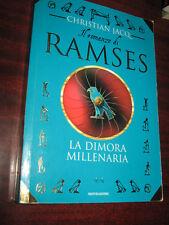 RAMSES - LA DIMORIA MILLENARIA di CHRISTIAN JACQ
