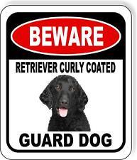 Beware Retriever Curly Coated Guard Dog Metal Aluminum Composite Sign