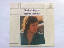 SANDRO GIACOBBE - EL JARDIN PROHIBIDO (IN SPAGNOLO) - RARO 45 GIRI SPAGNA